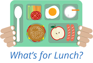 what's for lunch graphic